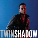 """""""Five Seconds"""", il nuovo singolo per Twin Shadow"""