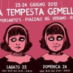 La Tempesta Gemella a Roma!