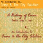 "CRIME & THE CITY SOLUTION, ""An Introduction to… Crime & the City Solution: A History of Crime  – Berlin 1987 -1991"" (Mute Records, 2012)"