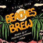 Primi annunci del Beaches Brew 2019