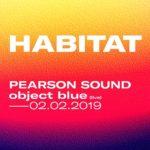 Pearson Sound e object blue al TPO per Habitat