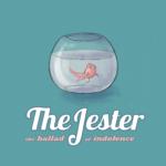 [Première] The Jester e la loro ballata indolente