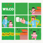 "WILCO, ""Schmilco"" (dBpm, 2016)"