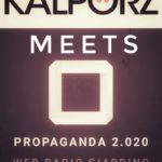 Propaganda Meets Kalporz, il podcast mensile di Web Radio Giardino