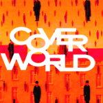 Coverworld, il perché di una rubrica