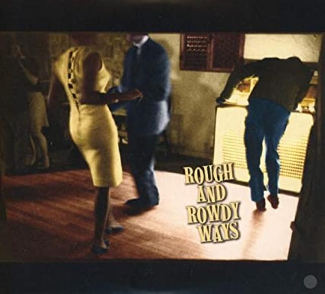"Bob Dylan – ""Rough and Rowdy Ways"""